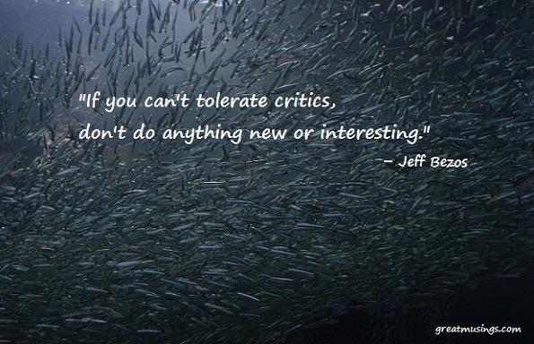 Jeff Bezos on Critics and Criticism