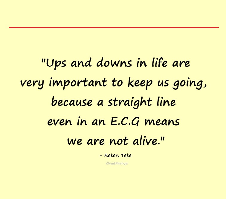 Pic with straight line showing quote for ups and downs in life