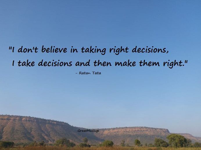 Ratan Tata on Decisions