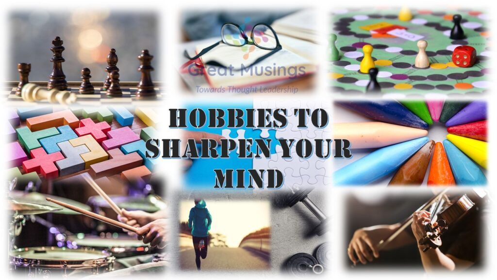 Hobbies to sharpen your mind