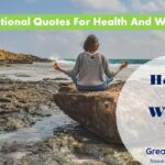 15 Helpful Motivational Quotes For Health And Wellness
